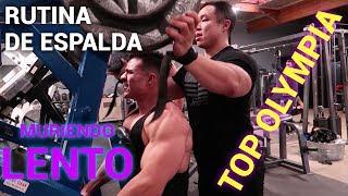 Rutina de Espalda con Uno de los MEJORES TOP OLYMPIA (ft. Joseph Lee)