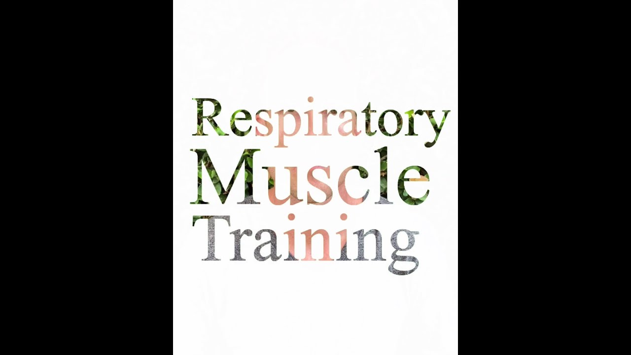 Respiratory Muscle Training Devices
