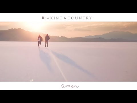 for KING & COUNTRY - amen (Official Music Video) Mp3