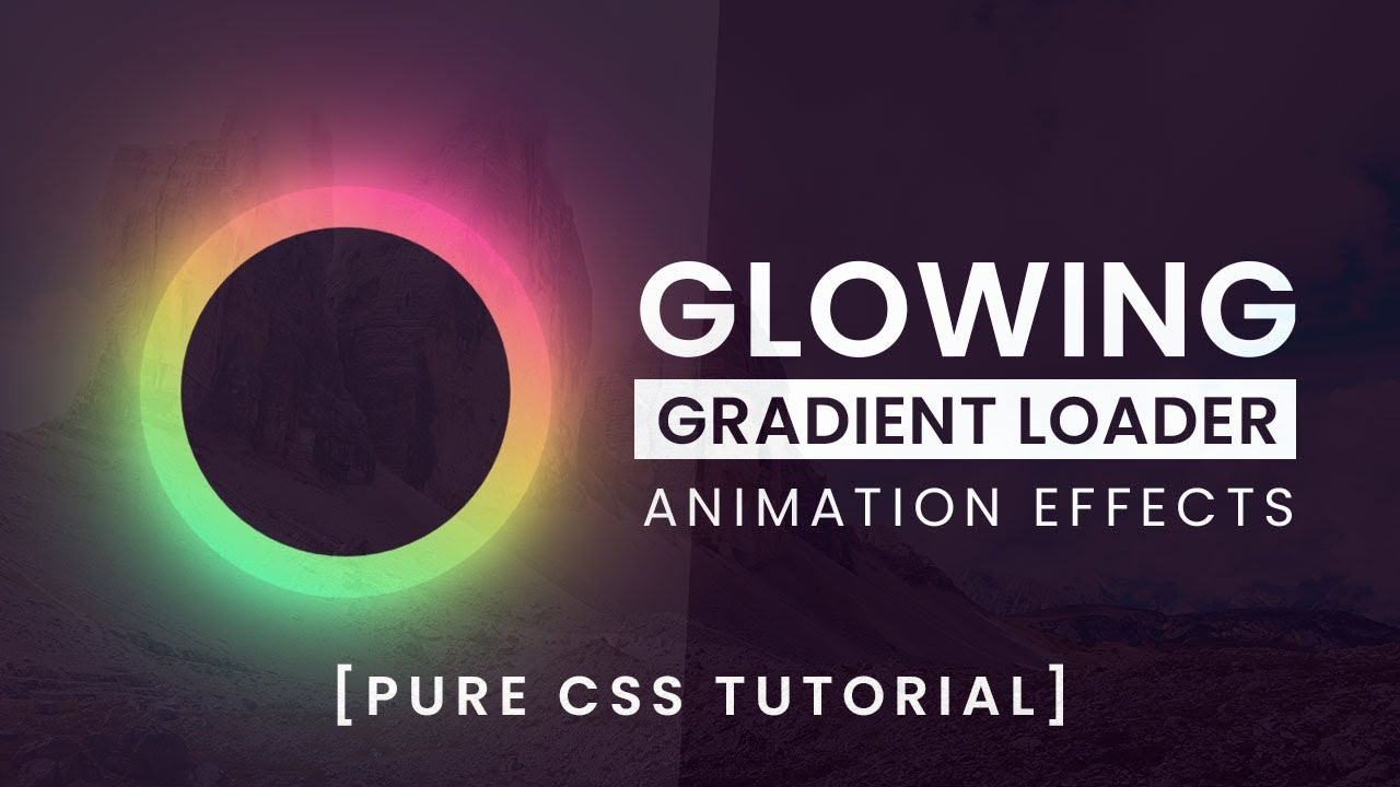 Glowing Gradient Loader Ring Animation Effects | CSS Animation Tutorial