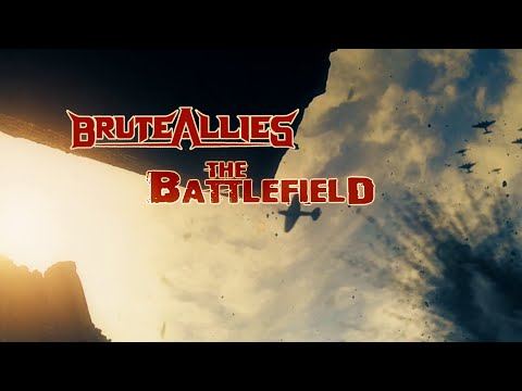 """BruteAllies - """"Battlefield"""" Official Lyric Video"""
