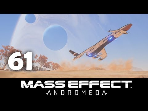 Mass Effect Andromeda - Part 61: Welcome to Paradise
