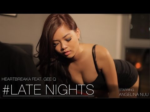 Heartbreaka - Late Nights [Official Video] (Feat. Gee Q)