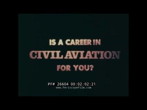 CAREERS IN CIVIL AVIATION1970s CAREER GUIDANCE FILM26604
