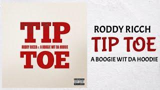 Roddy Ricch - Tip Toe feat. A Boogie Wit Da Hoodie (Audio)