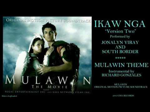 MULAWIN (2005 OST) - IKAW NGA (Jonalyn Viray & South Border)/Mulawin Theme (Richard Gonzales)
