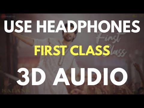 Kalank - First Class (3D AUDIO) | Virtual 3D Audio