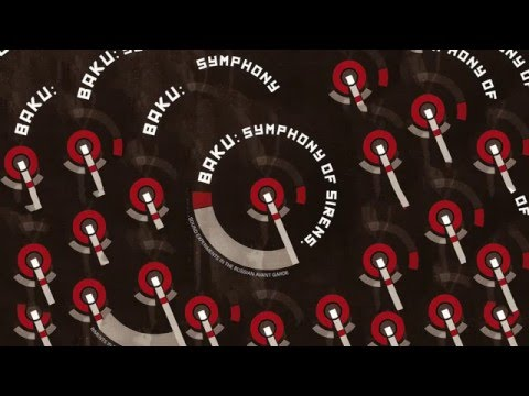 Various ‎– Baku  Symphony Of Sirens  Sound Experiments In The Russian Avant Garde