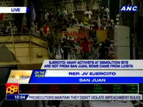 Rep. JV Ejercito, about ongoing demolition of illegal settlements in San Juan.