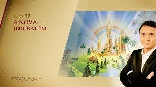Bíblia Fácil Programa 17 - A nova Jerusalém