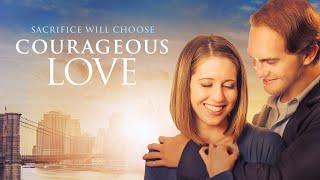 Courageous Love (2017) | Full Movie | Jared Withrow | Jessica Koloian | Kristina Kaylen