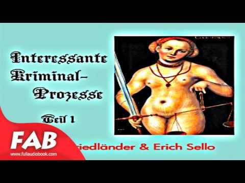 Interessante Kriminal Prozesse, Teil 1 Part 1/2 Full Audiobook by Hugo FRIEDLÄNDER by Law