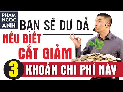 BẠN SẼ DƯ DẢ NẾU BIẾT CẮT GIẢM 3 KHOẢN CHI PHÍ NÀY | Phạm Ngọc Anh - Mr Why