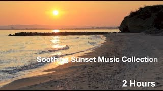 Sunset Music in Sunset Music Video: BEST 2 Hours of Sunset Music