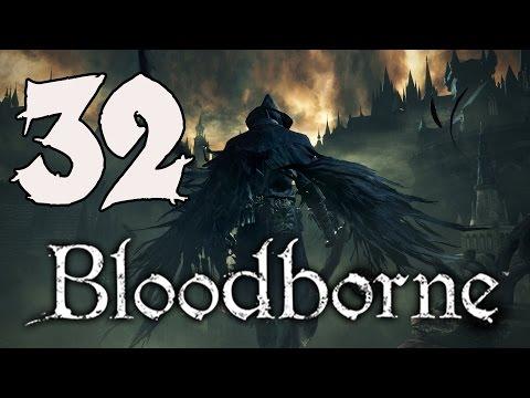 Bloodborne Gameplay Walkthrough - Part 32: Yahar'gul Cathedral