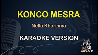 Konco Mesra Nella Kharisma ( Karaoke Dangdut Koplo )