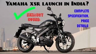 Yamaha XSR 155 Bs6 India launch date, price   XSR155 engine sound   XSR155 specifications in detail