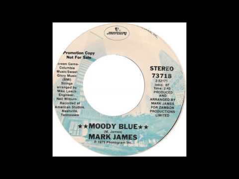 Mark James  Moody Blue 1975