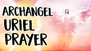 Baixar Archangel Uriel Prayer ~ An Angel Prayer to Call Uriel, The Archangel of Light