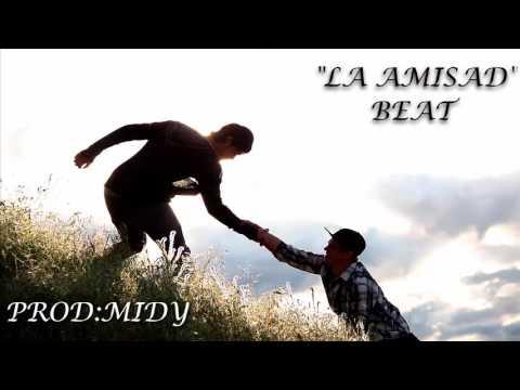 """LA AMISTAD"" Rap Beat Inspiring (prod: Midy) Uso Libre"