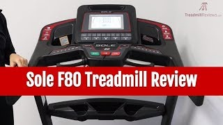 Sole F80 Treadmill Review (2017 Model)