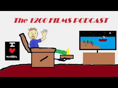The 1200 Films Podcast Ep.10 (201 - 225)
