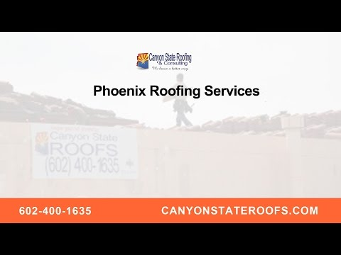 Phoenix Roofing Services by Canyon State Roofing