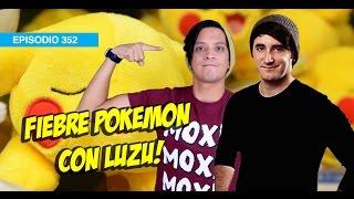 Fiebre Pokemon con Luzu! #5AÑOSDEWDF!