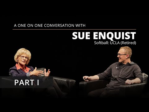 "Sue Enquist Interview: ""This Changed My Life"" (Part I)"