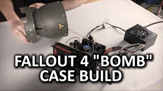 "Fallout 4 ULTIMATE ""Bomb Case"" Build Log - Part 1 of 2"