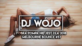 Dobra Pompa Nie Jest Zła 2018 / Melbourne Bounce #57