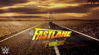 "2015: WWE Fastlane - Theme Song - ""Faster"" [Download] [HD]"