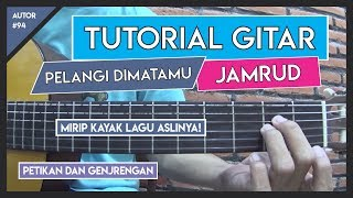 Download lagu Tutorial Gitar (PELANGI DIMATAMU - JAMRUD) VERSI ASLI LENGKAP