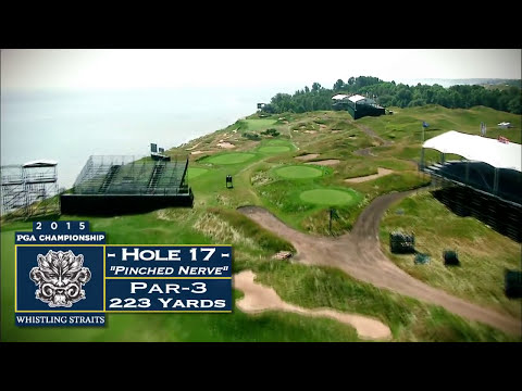 Whistling Straits: Hole 17 Video Flyover