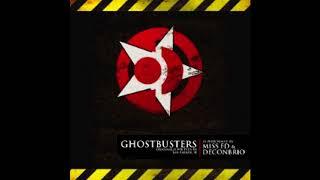 "Miss FD & Deconbrio - ""Ghostbusters"""