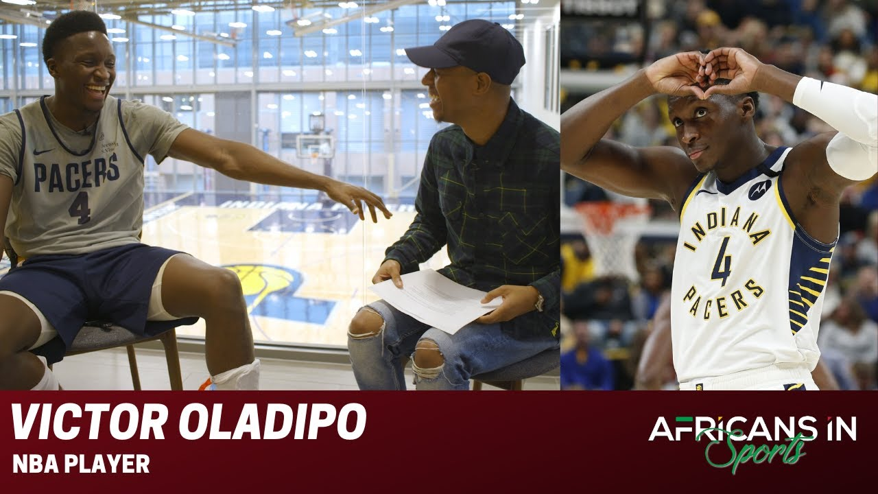 Victor Oladipo Talks His Nigerian Roots, His Relationship With His Father, and Teases New Music