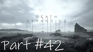 Let's Play - Death Stranding Part #42