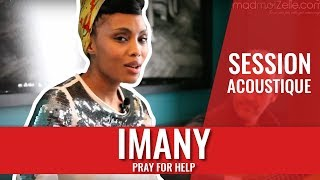 Watch Imany Pray For Help video