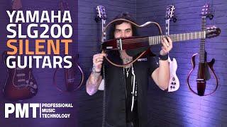 Yamaha Silent Guitars - Yamaha SLG200S vs Yamaha SLG200N - Benefits & Sound Examples