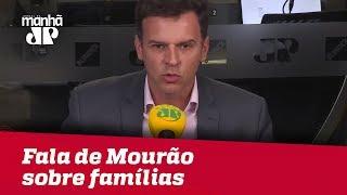 Fala de General Mourão sobre famílias é infeliz | Eduardo Moreira
