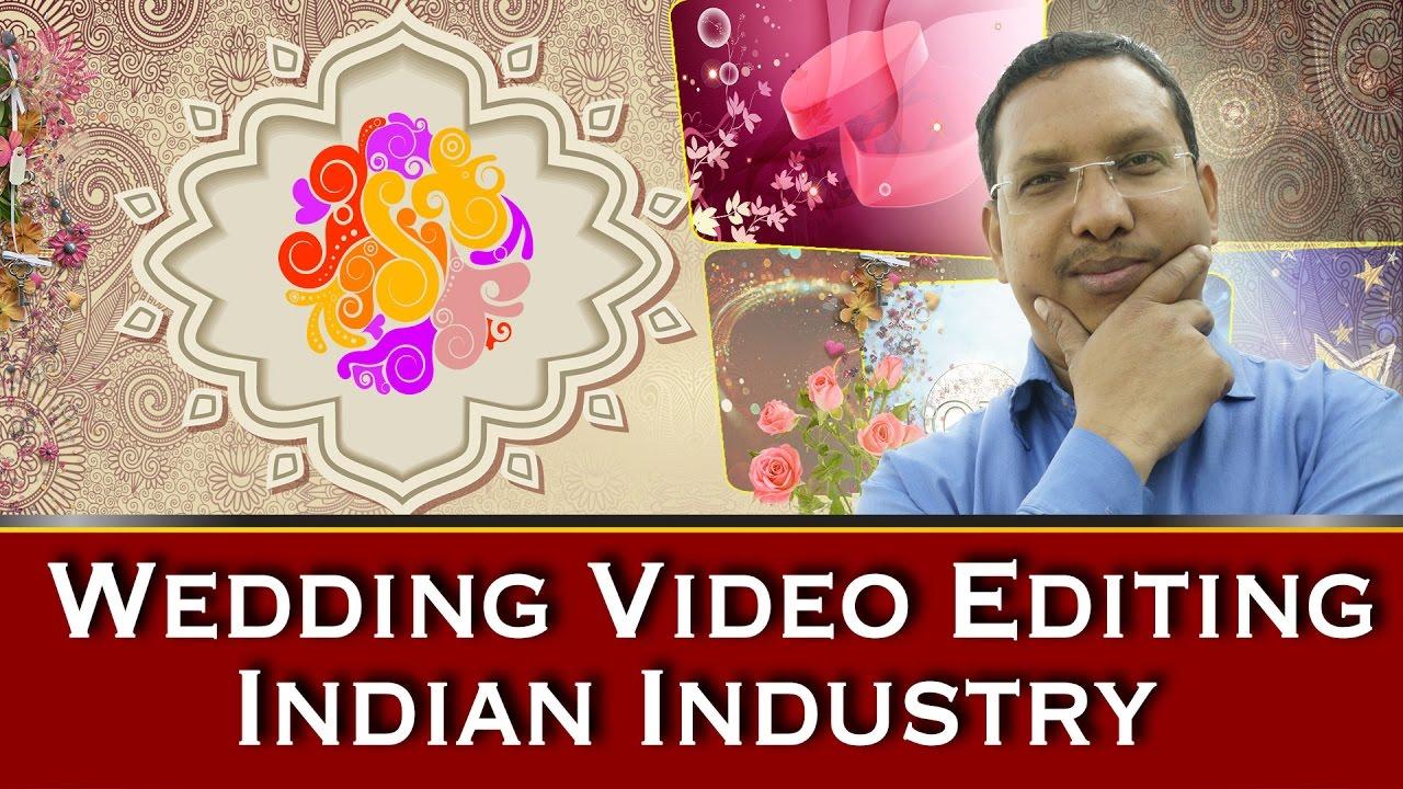 indian wedding industry edius video editing wedding
