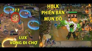 TOP Khoảnh Khắc Hay Nhất, Hài Hước DTCL : Hulk Phiên Bản Mundo, Lux Xuất hiện vòng Đi Chợ