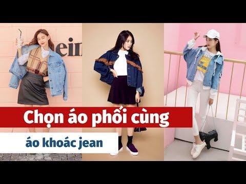 Những ý Tưởng Chọn áo Phối Cùng áo Khoác Jean đẹp