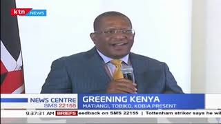 CSs Tobiko, Kobia, Matiang\'i hold meeting with partners over sustaining of Greening Kenya Campaign