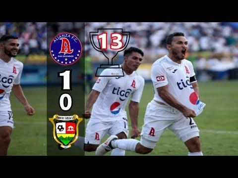 Alianza FC [1] vs Santa Tecla FC [0] +RADIO (Aranzamendi): Final ES Clausura 2018: 5.20.2018