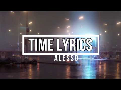 TIME (Lyrics) - Alesso (PROGRESSO VOLUME 1 Album) Mp3