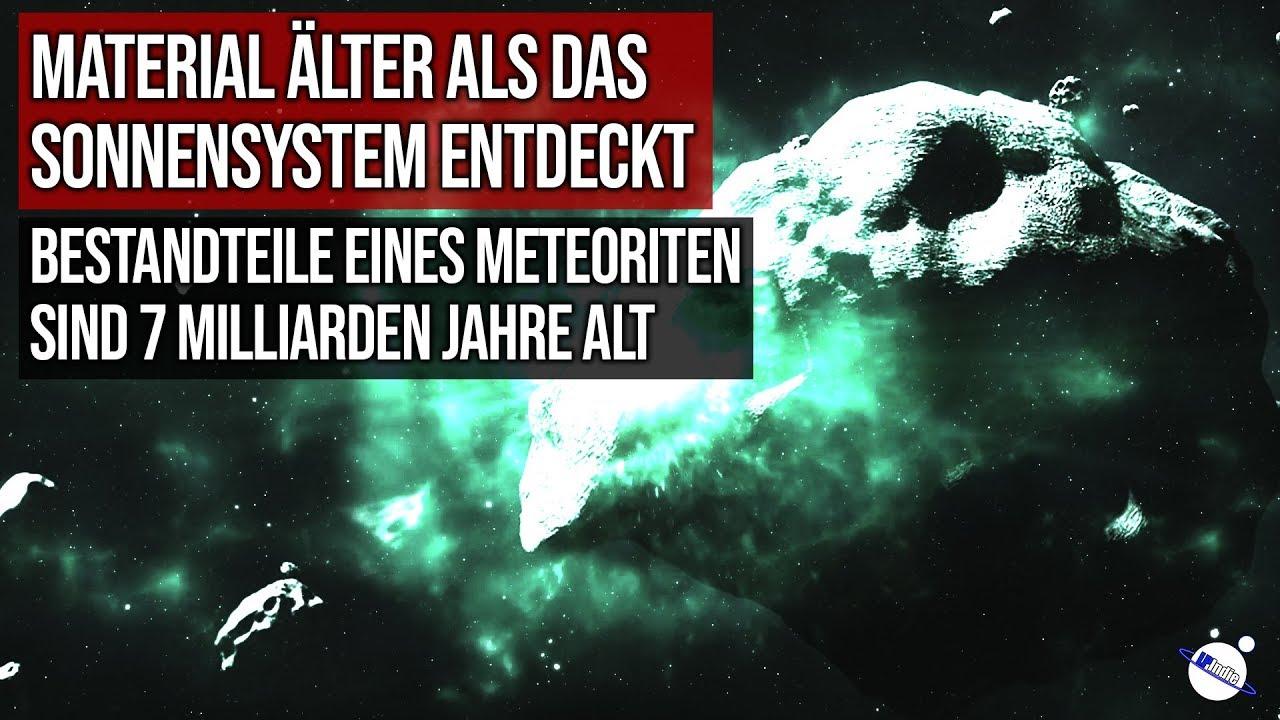 Material älter als das Sonnensystem entdeckt - 7 Milliarden Jahre alt