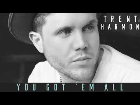 Trent Harmon - You Got 'Em All (Audio)