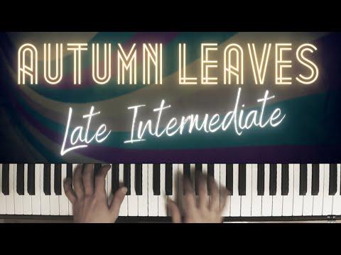 Autumn Leaves Arrangement  Late Intermediate │Jazz Piano Lesson #34