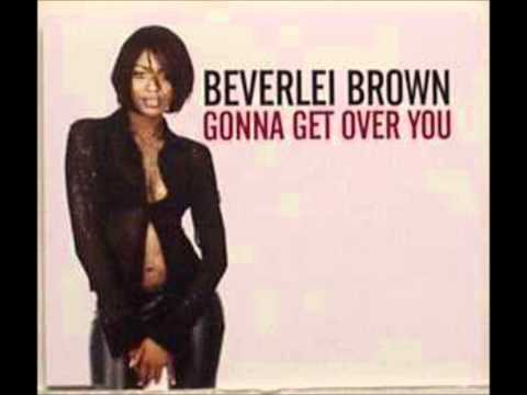 Beverlei Brown -  Gonna get over you (Full Flava Mix)
